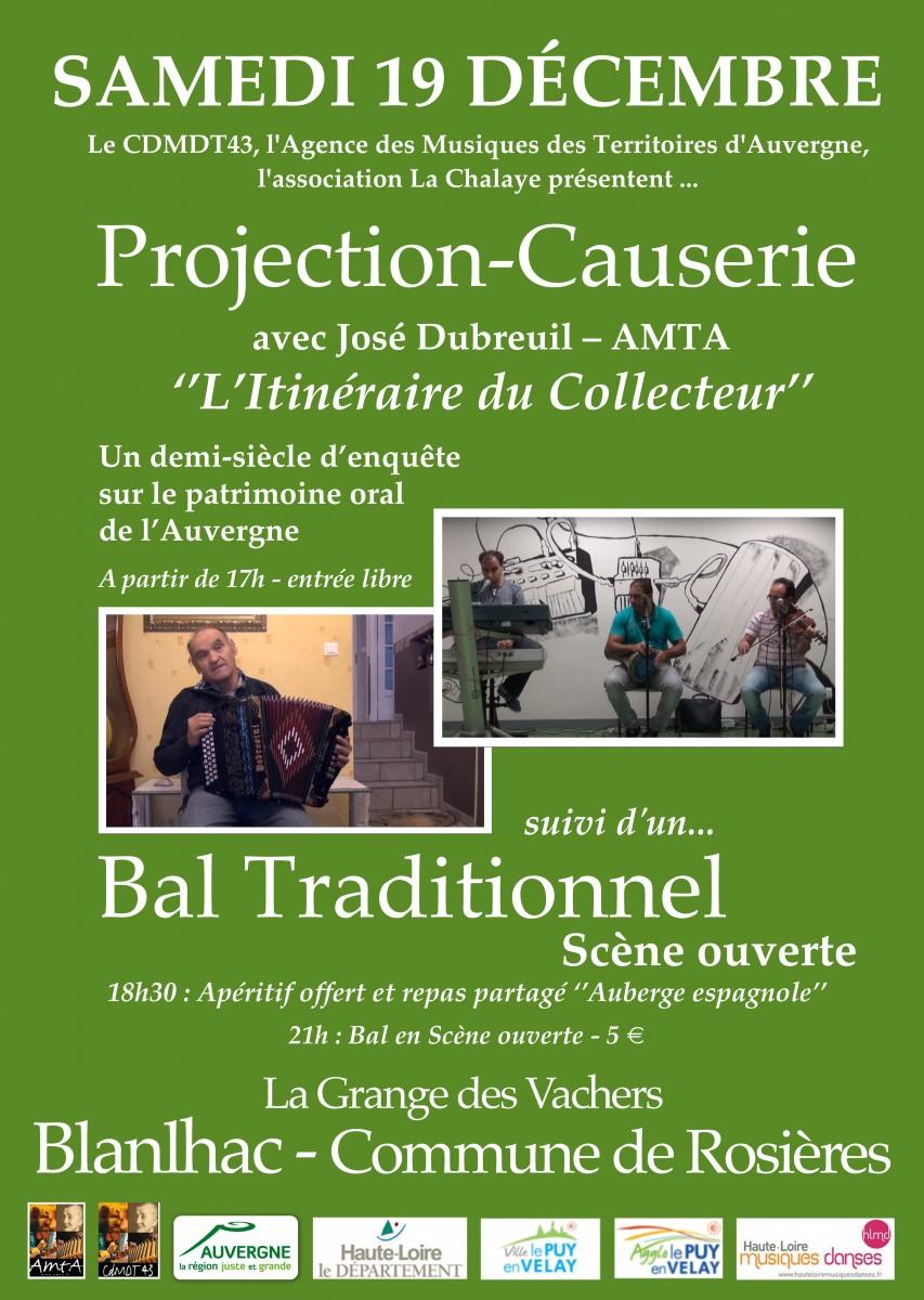 """19 Décembre 2015 à Rosières – Projection-Causerie """"L'itinéraire du Collecteur"""" + Bal traditionnel en scène ouverte"""