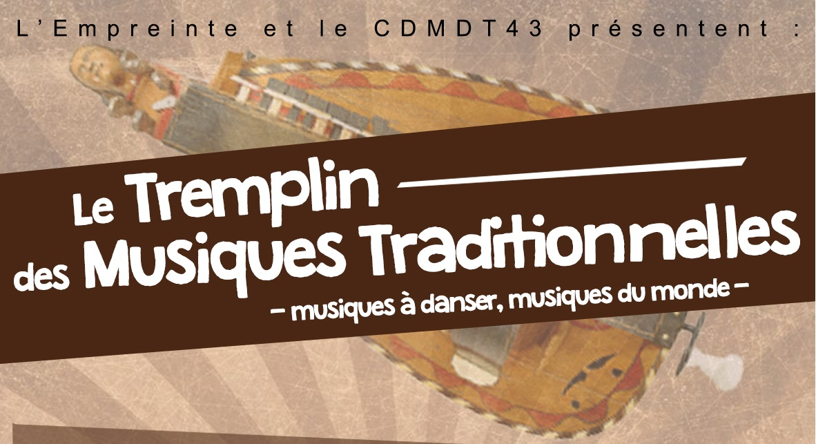 Le Tremplin des Musiques Traditionnelles !