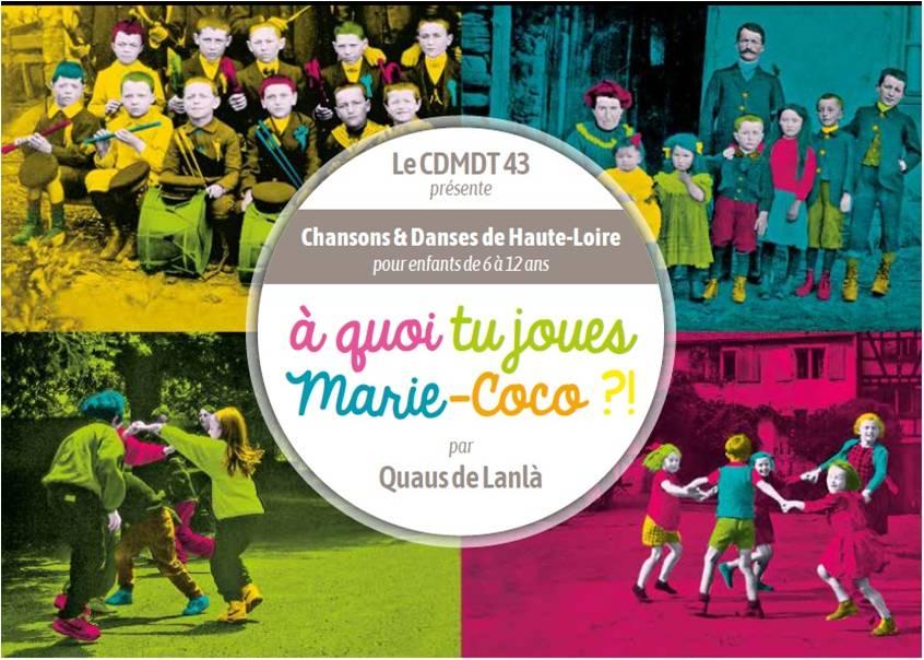 """Livre-cd """"A quoi tu joues Marie-Coco ?!"""""""