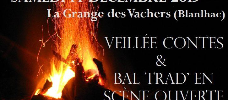 Veillée et bal en scène ouverte à Blanlhac