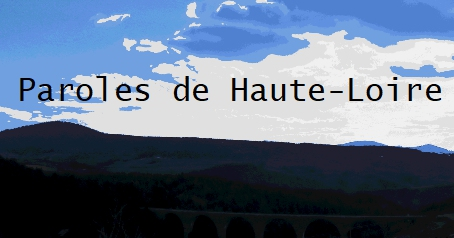Paroles de Haute-Loire #2 [André Mathieu, Félines]
